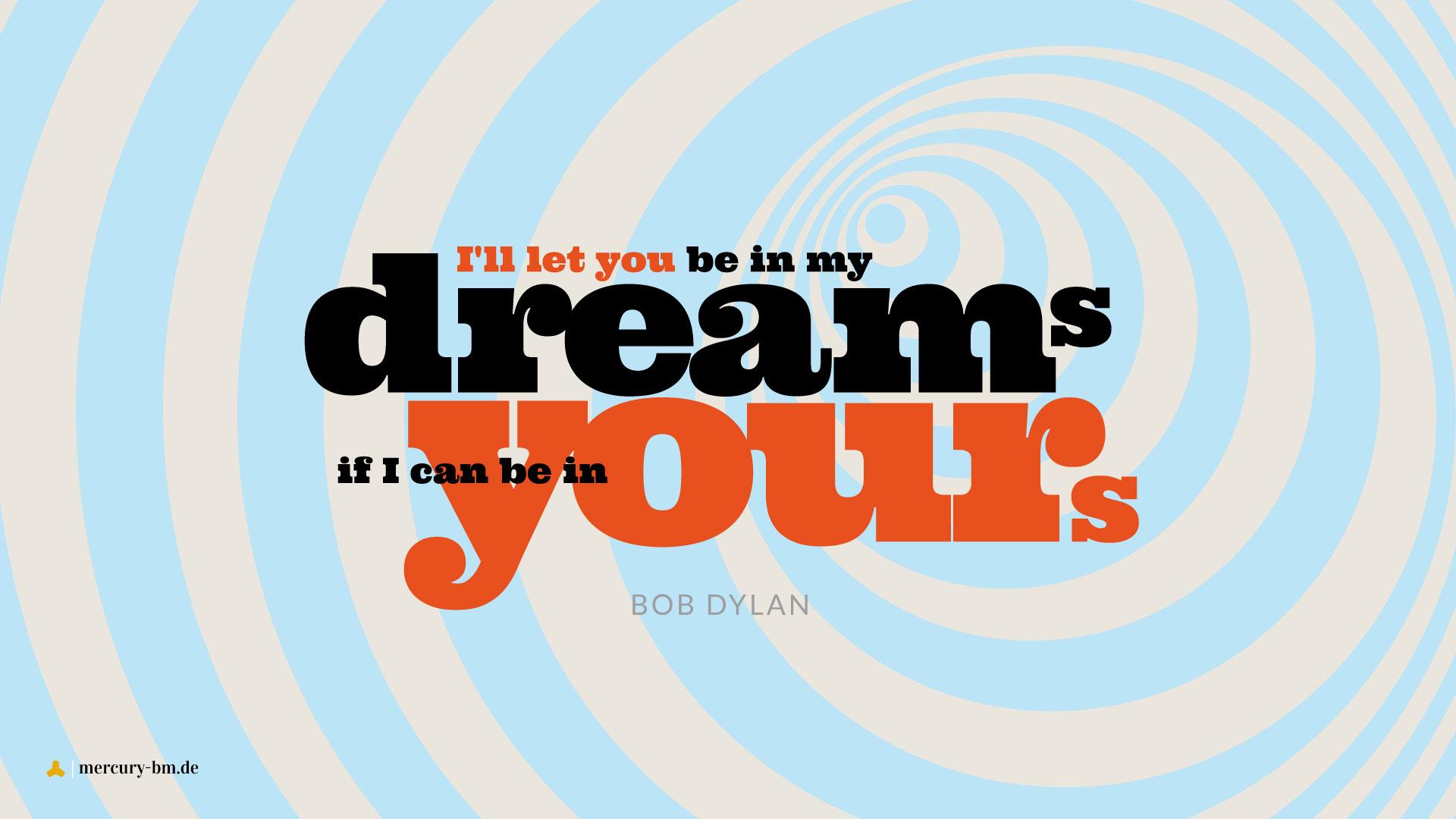 Typografisches Bob Dylan Zitat